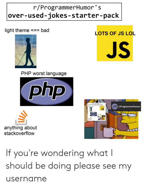 r-programmerhumors-over-used-jokes-starter-pack-light-theme-bad-lots-of-js-lol-61660576